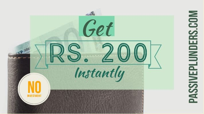 How to Get Rs. 200+ Instantly in Your PayTM Wallet(No Investment)