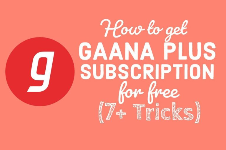 7+ Latest Ways to Get Gaana Plus Subscription for Free(+Exclusive Tricks)