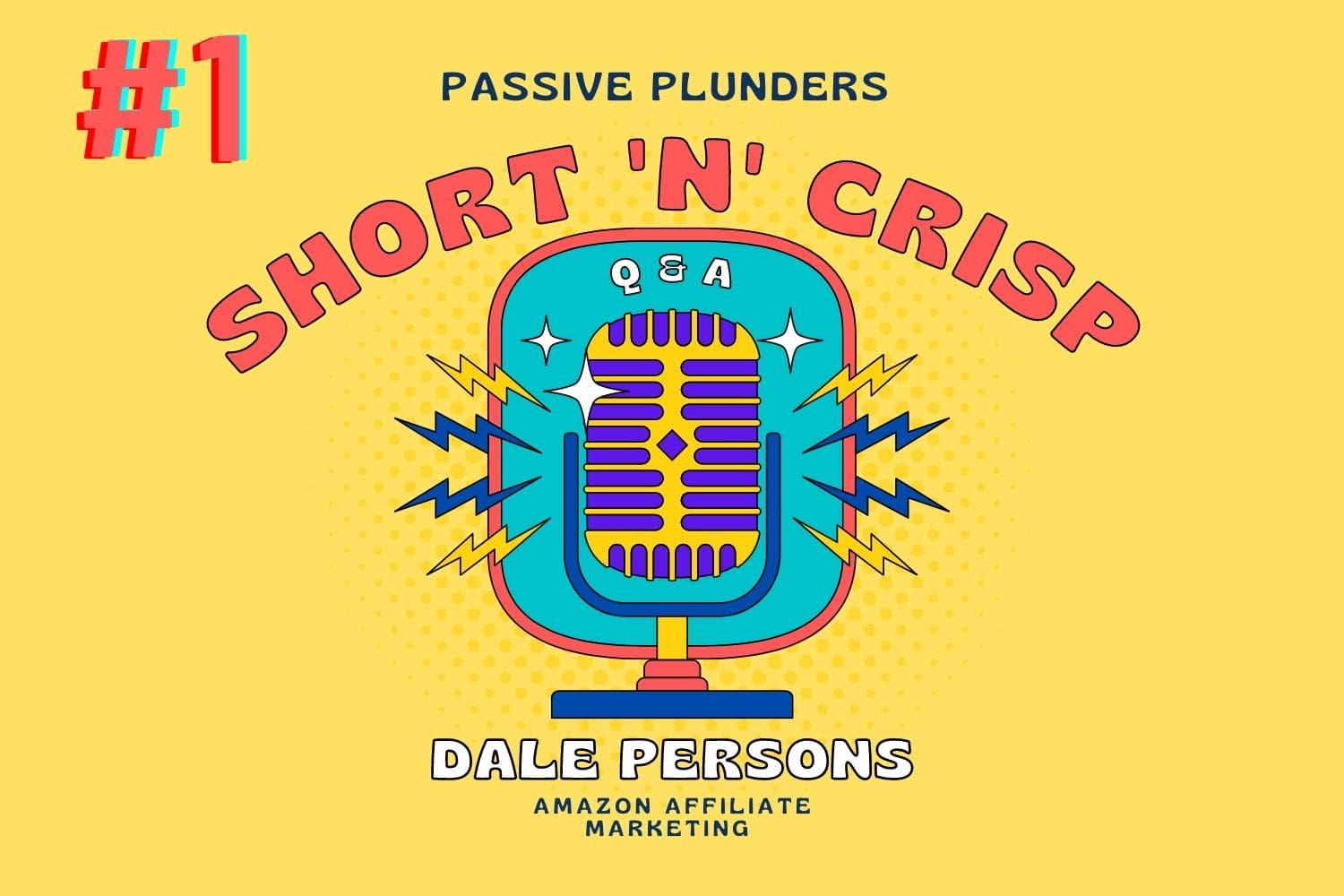 passive-plunders-original-short-n-crisp-question-and-answer-with-dale-persons-amazon-affiliate-marketing-interview
